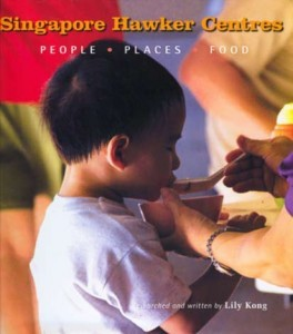 Singapore hawker centres: people, places, food