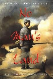 No Man's Land by Susan Campbell Bartoletti