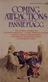 Coming Attractions by Fannie Flagg