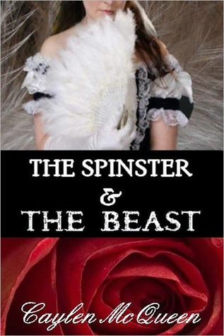 The Spinster The Beast