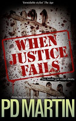 When Justice Fails by P.D. Martin