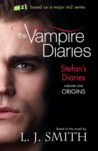 Origins: Stefan's Diaries Volume 1 (Stefan Diaries, #1)