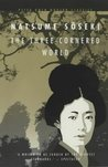 The Three-Cornered World by Sseki Natsume