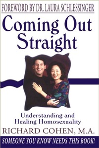 Coming Out Straight by Richard A. Cohen
