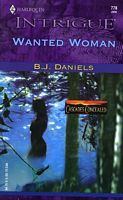 Wanted Woman by B.J. Daniels