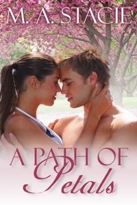 A Path of Petals by M.A. Stacie