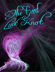 The Good Luck Knot by Melissa Field