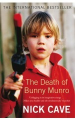 The Death of Bunny Munro by Nick Cave