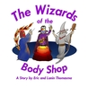 The Wizards of the Body Shop