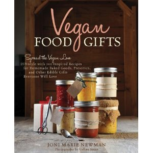 Free download Vegan Food Gifts: Spread the Vegan Love DIY-Style with 100 Inspired Recipes for Homemade Baked Goods, Preserves, and Other Edible Gifts Everyone Will Love PDF