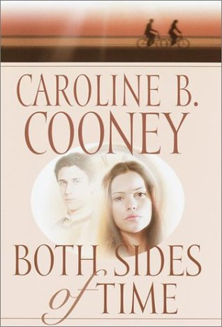 Both Sides of Time by Caroline B. Cooney