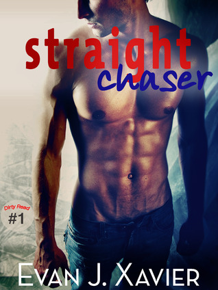 Straight Chaser by Evan J. Xavier