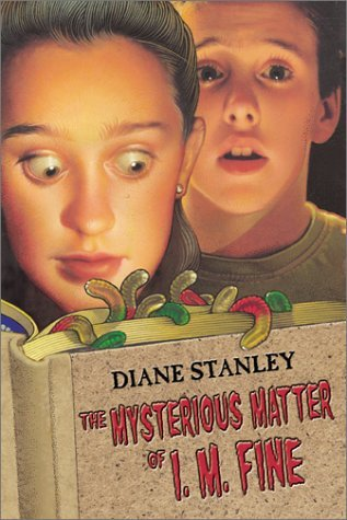 The Mysterious Matter of I. M. Fine by Diane Stanley