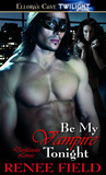 Be My Vampire Tonight (Darklander Lovers, #1)