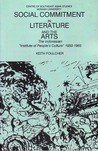 "Social Commitment in Literature and the Arts: The Indonesian ""Institute of People's Culture"", 1950 1965"