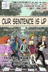 Our Sentence is Up by Patrick Meaney