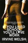 If You Liked School, You'll Love Work