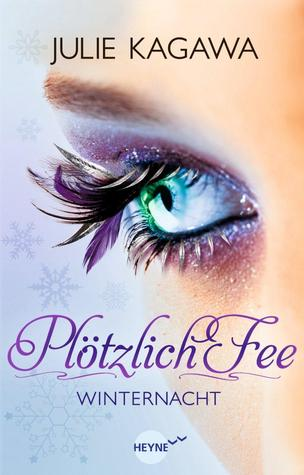 Plötzlich Fee - Winternacht (Iron Fey, #2)