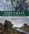 Napa Valley Historical Ecology Atlas: Exploring a Hidden Landscape of Transformation and Resilience