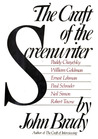 The Craft of the Screenwriter: Interviews with Six Celebrated Screenwriters