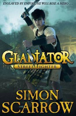 Street Fighter (Gladiator, #2)