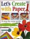LET'S CREATE WITH PAPER