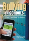 Bullying in Schools: What You Need to Know