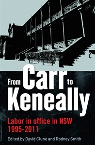From Carr to Keneally- Labour in office in NSW 1995-2011