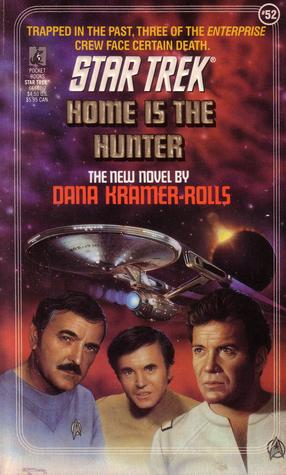 Home Is the Hunter by Dana Kramer-Rolls