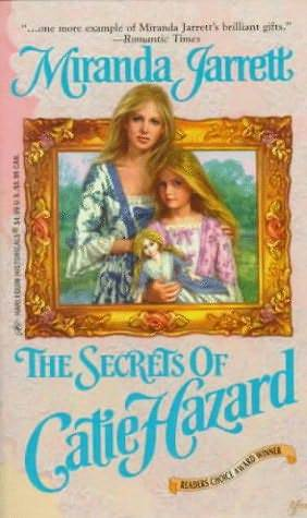 The Secrets of Catie Hazard (Sparhawk, #9)