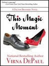 This Magic Moment (Dalton Brothers, #1)