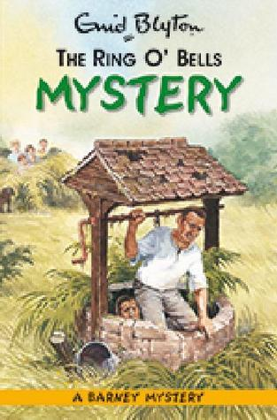 The Ring O' Bells Mystery by Enid Blyton
