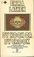 By Hook or by Crook by Emma Lathen