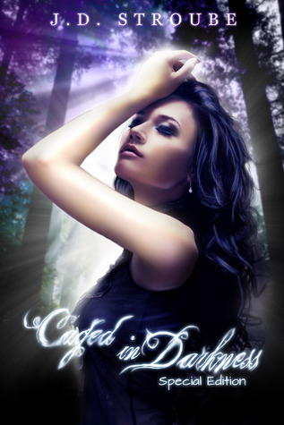 Caged in Darkness by J.D. Stroube