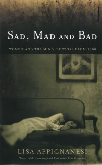 Sad, Mad and Bad by Lisa Appignanesi