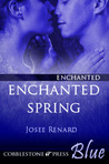 Enchanted Spring (Enchanted, #2)