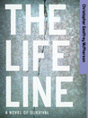 The Life Line by Christopher Geoffrey McPherson
