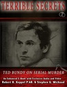 Terrible Secrets Ted Bundy on Serial Murder