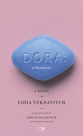 Dora by Lidia Yuknavitch