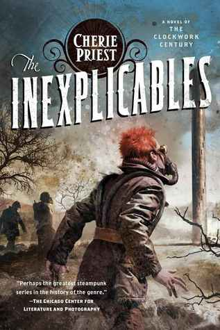 The Inexplicables (The Clockwork Century, #4)