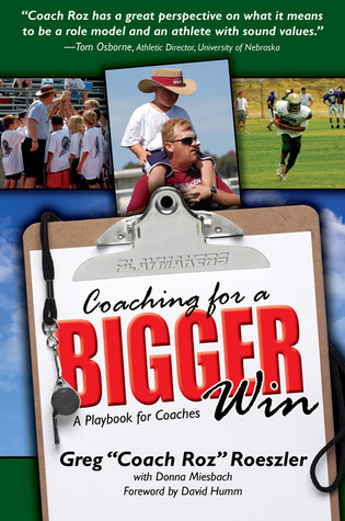 Coaching for a Bigger Win by Greg Roeszler