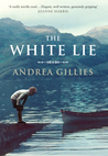 The White Lie by Andrea Gillies