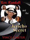Rex Randall and the Jericho Secret