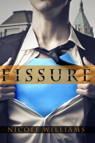 Fissure (The Patrick Chronicles, #1)