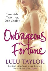 Outrageous Fortune by Lulu Taylor