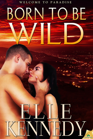 Born to Be Wild by Elle Kennedy