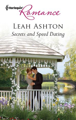 Secrets and Speed Dating by Leah Ashton