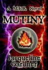 Mutiny (M.E.R. Series #1)