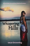 Whispering Hills by Taryn Browning