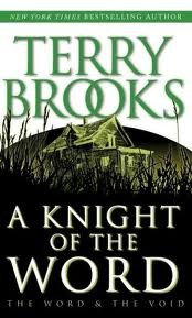A Knight of the World by Terry Brooks